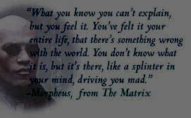 Quote from the Matrix