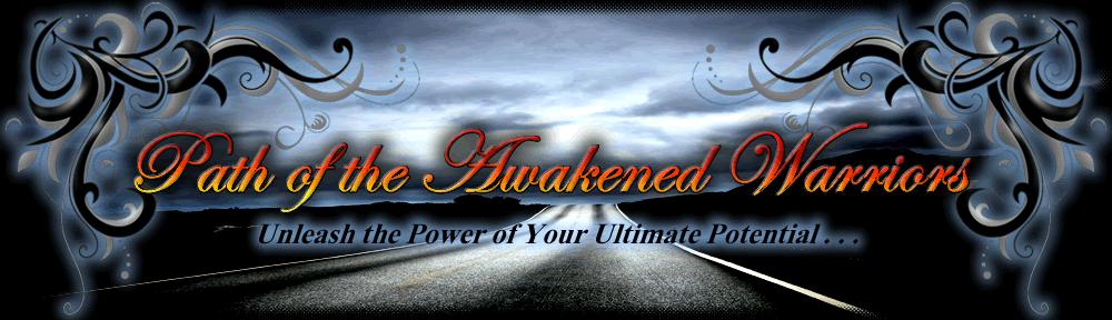 The Awakened Warriors